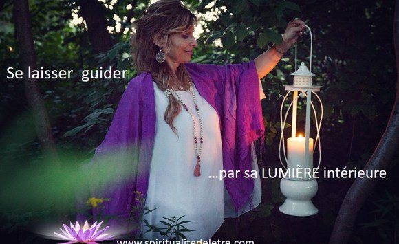 Se laisser guider par sa lumière intérieure