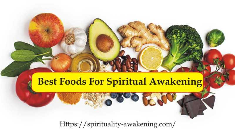 Best Foods for Spirituality Awakening