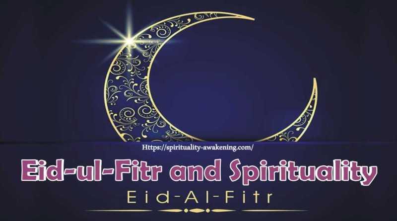 Eid-ul-fitr and spirituality