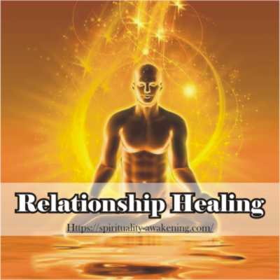 Relationship Healing -- spiritual and mystical readings