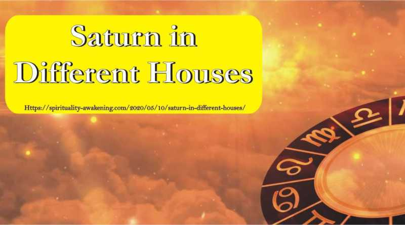 saturn in different houses