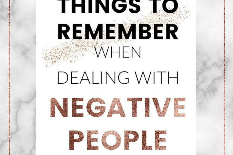 Things to remember when dealing with negative people