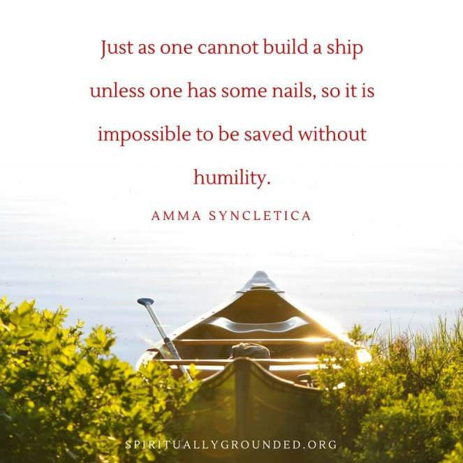Salvation through humility...Amma Syncletica