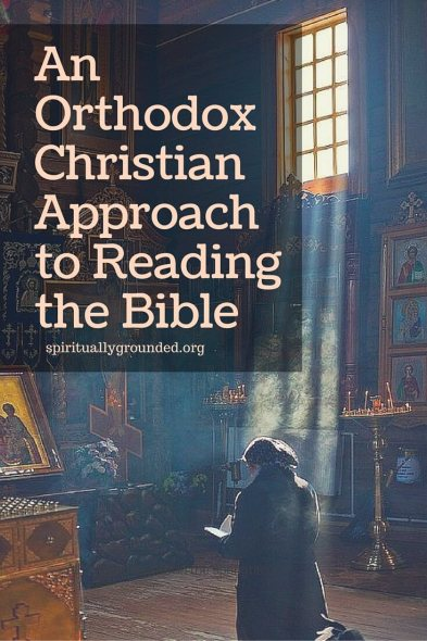 An Orthodox Christian Approach to Reading the Bible
