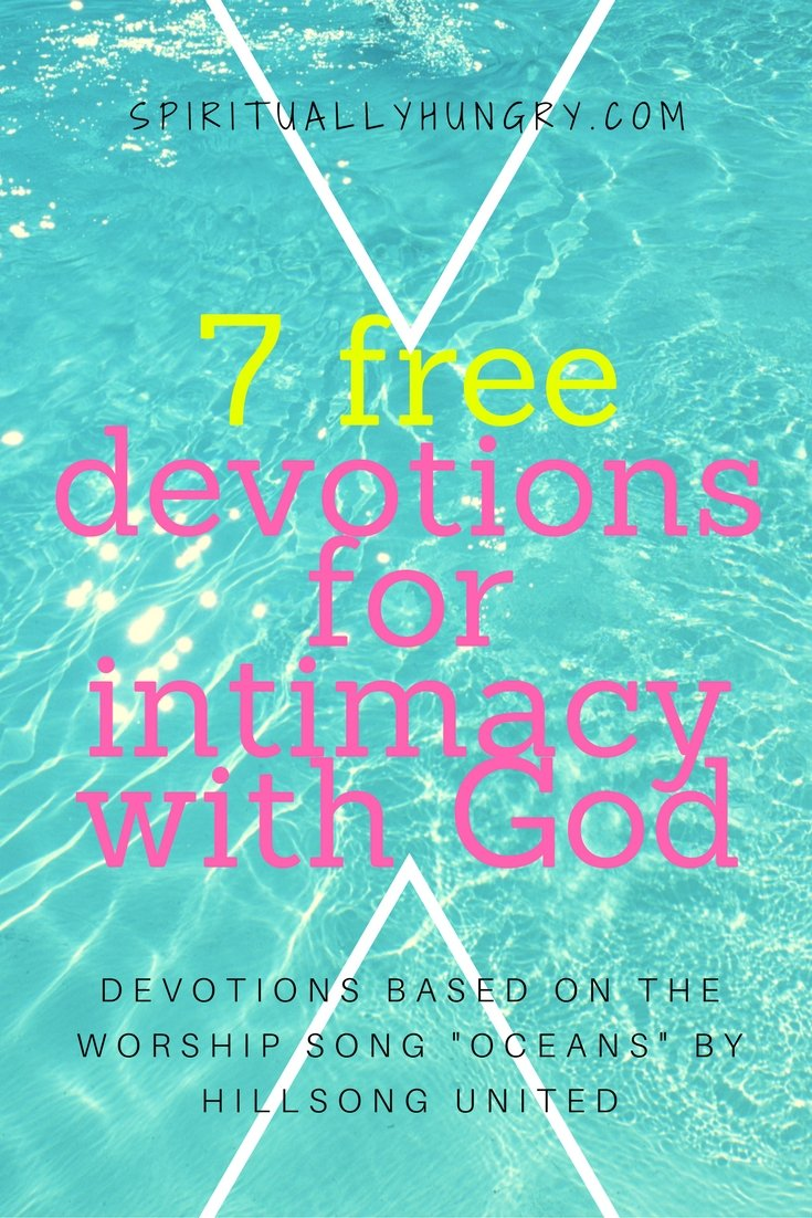 Grow closer to God through devotions based on Hillsong United's Oceans worship song. Each of the 7 devotions are intended to help you grow closer to God by running into His safe, loving arms.