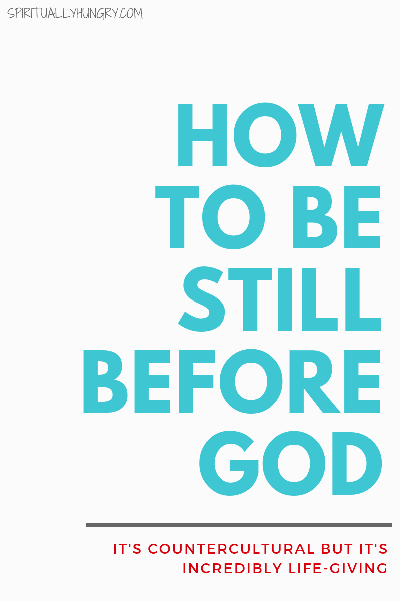 Be still and know that I am God is a common quote Scripture, but it really is not an easy thing to implement. It's very countercultural, to stop and be still. Yet, God calls His followers to do so. In this post from I discuss why this is important and how you can successfully still yourself before God.