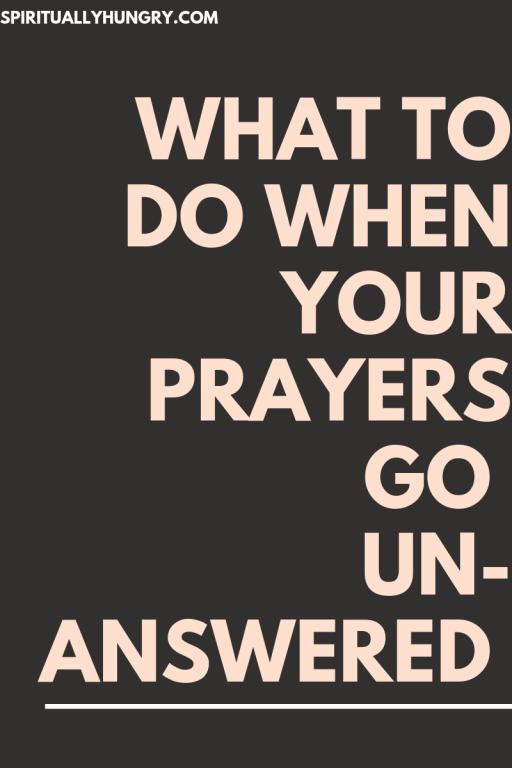 Unanswered Prayers | How To Pray | When Prayers Go Unanswered | Prayer For Healing