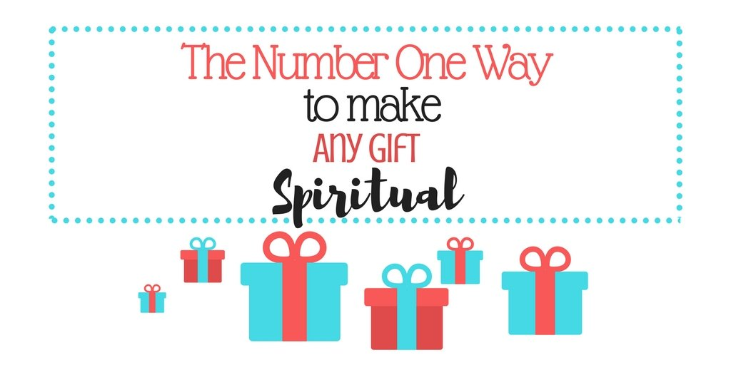 Make every gift more meaningful with this practice!