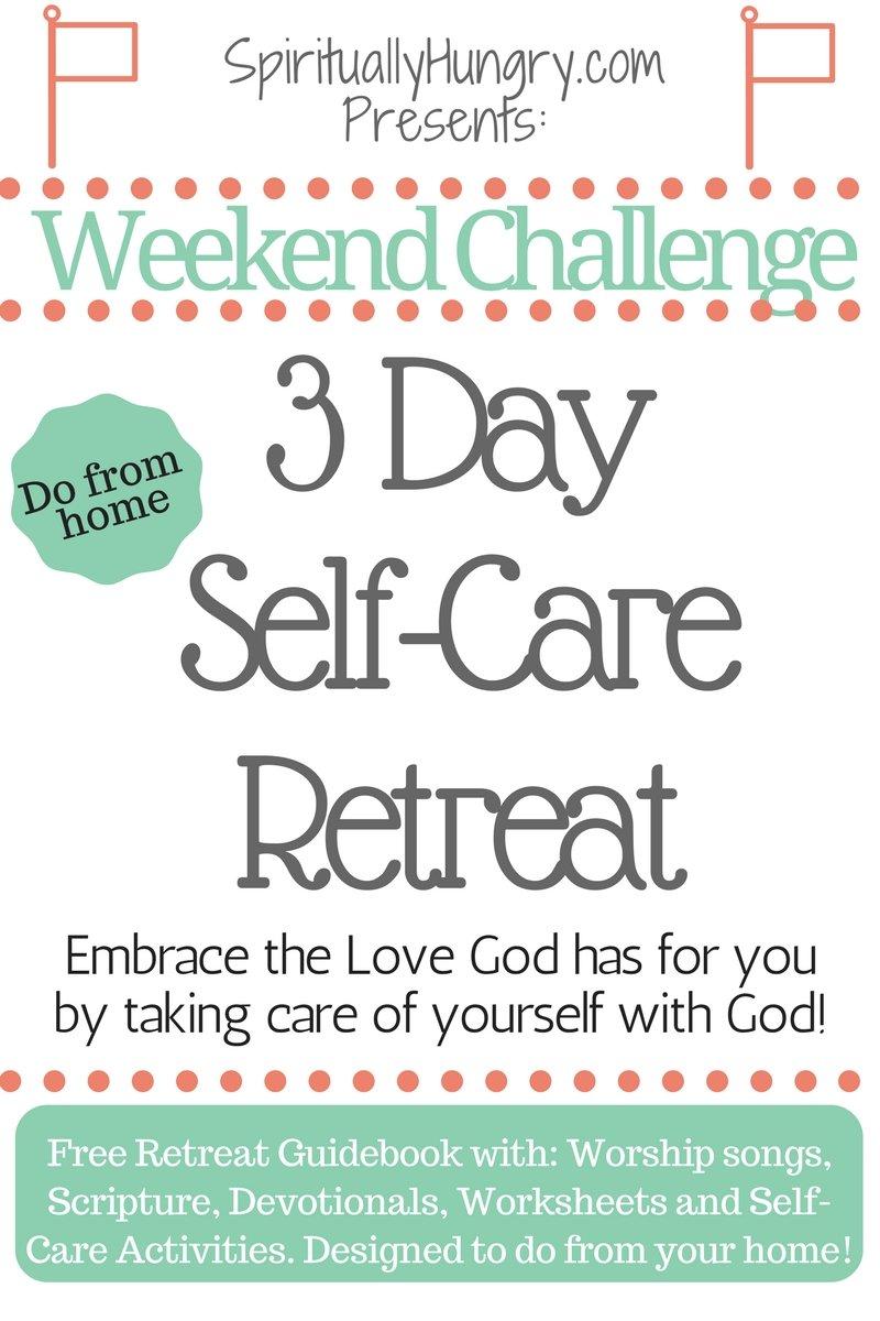 Workbooks self care worksheets : 3 Day Self-Care Retreat - Spiritually Hungry
