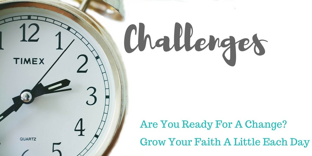 Christian Challenge | Challenge Group Ideas | Spiritual Inspiration