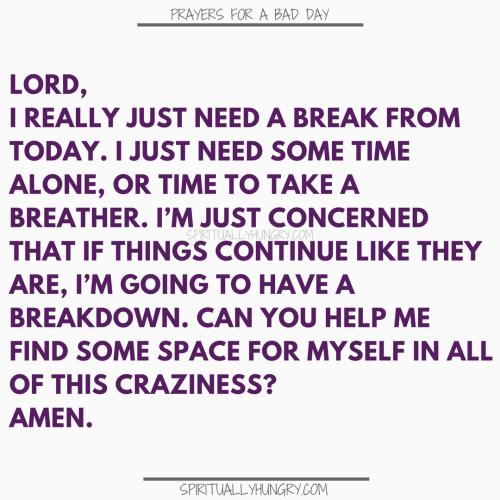 Prayers For A Break | Prayer For A Break