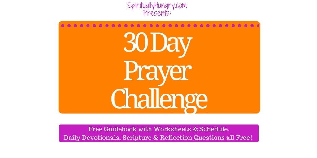 Prayer, 30 Day Challenge, Jesus