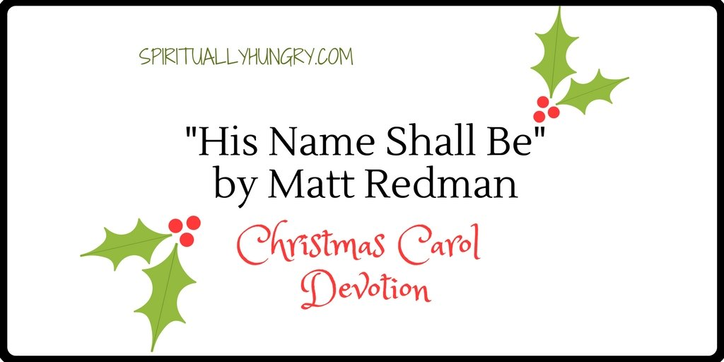 """His Name Shall Be"" Christmas Devotional"