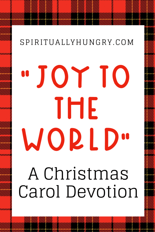 Joy To The World Christmas Devotion | Christmas Devotions | Christmas Devos