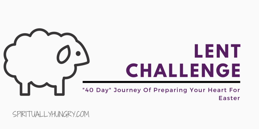 Lent, 30 Day Challenge, Christian Challenges