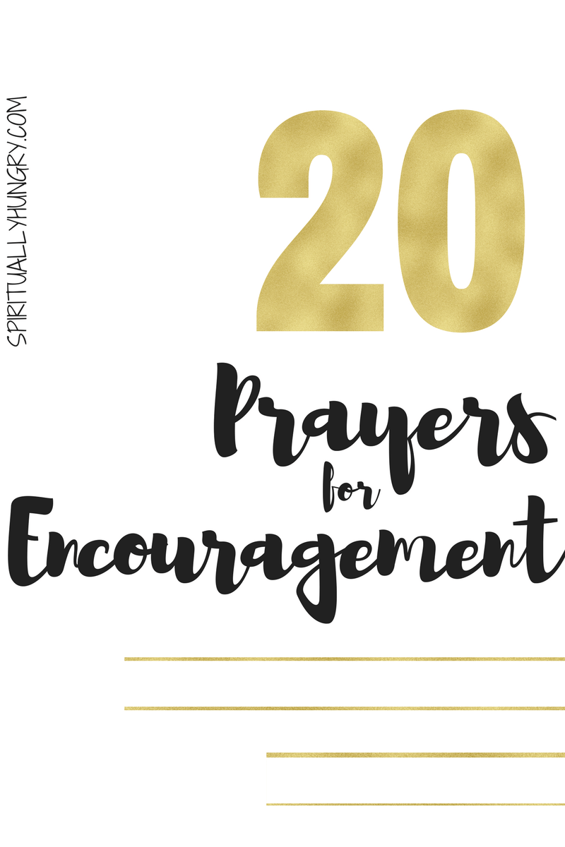 We all need prayers for encouragement from time to time. As this world can be really tough, refuel and renew your self in the endless power and love of Jesus in these ready to say prayers for encouragement.