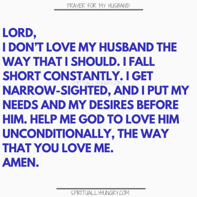 Prayer For My Husband 21 Prayers For You To Say Spiritually Hungry