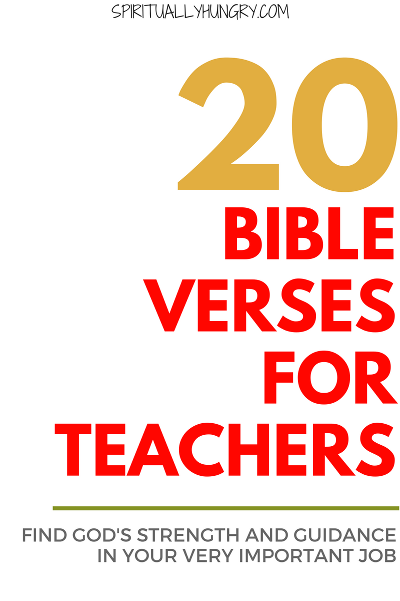 Equip yourself for your job with 20 Bible verses for teachers. Each Scripture has a beautiful graphic and will help you feel encouraged, equipped, led and rejuvenated in your very important role as a teacher.