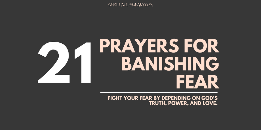 21 Short Prayers For Fear To Say Right Now