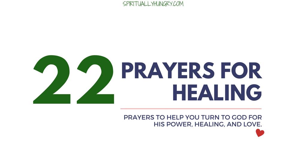 Prayer For Healing | 22 Short Prayers