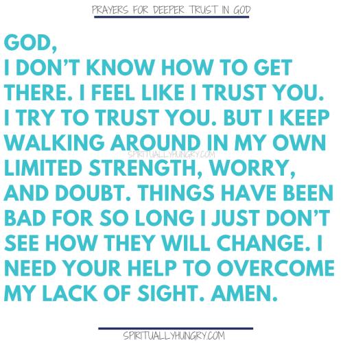 21 Short Prayers For Trusting God - Spiritually Hungry