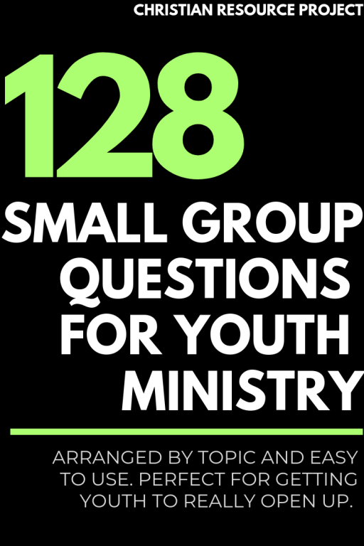 Small Group Questions For Youth Ministry
