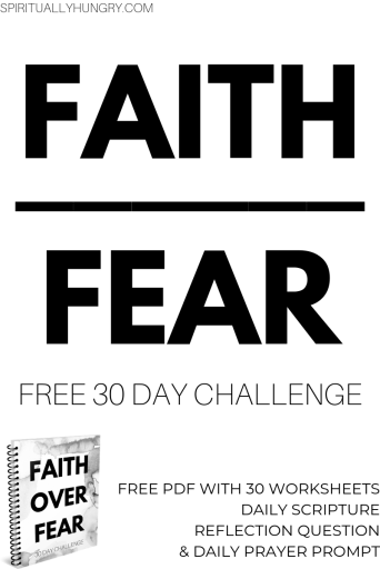 Faith Over Fear Free 30 Day Challenge | Women's Bible Study | Women's Bible Studies | Women's Ministry