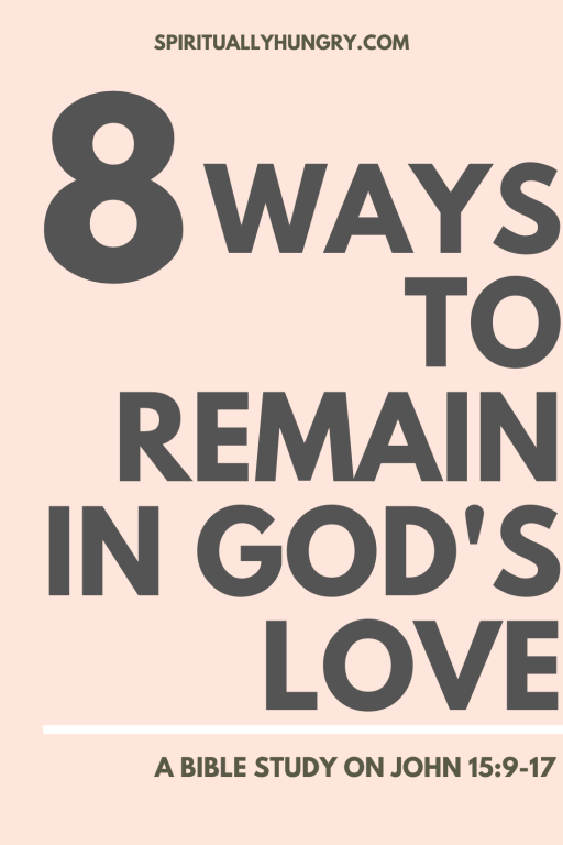 How To Remain In God's Love | Abiding In God | Bible Study