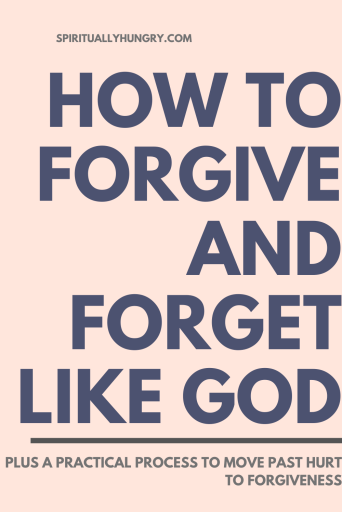 How To Forgive And Forget Like God | Christian Living | Discipleship