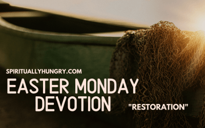 Easter Monday Devotion