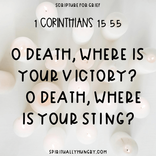 Scripture For Grief | Bible Verses For Grief | Scripture For Grieving | Bible Verses About Death | Funeral Verses