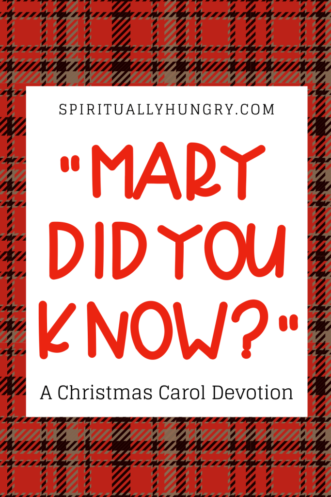 Mary Did You Know Devotion | Christmas Devotions | Christmas Devotional