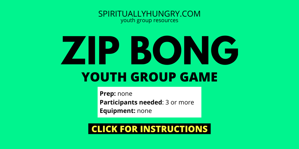 Zip Bong Game Rules And Instructions | Youth Group Games | Games For Youth | No Prep Games