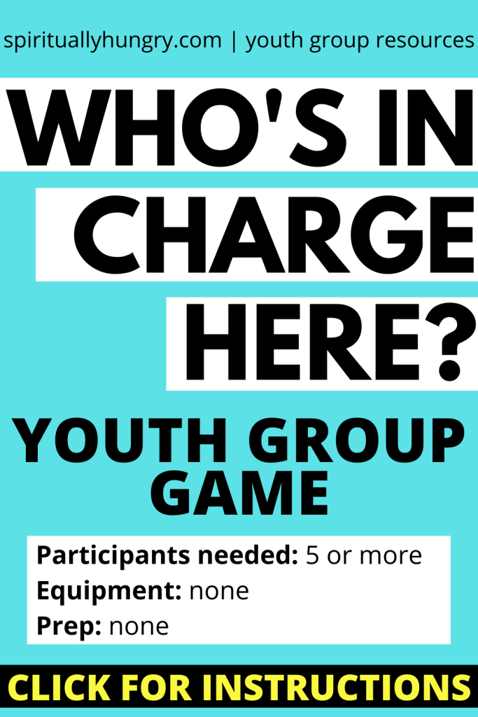 Who's In Charge Here Game Instructions | Youth Group Games | Games For Youth | No Prep Games