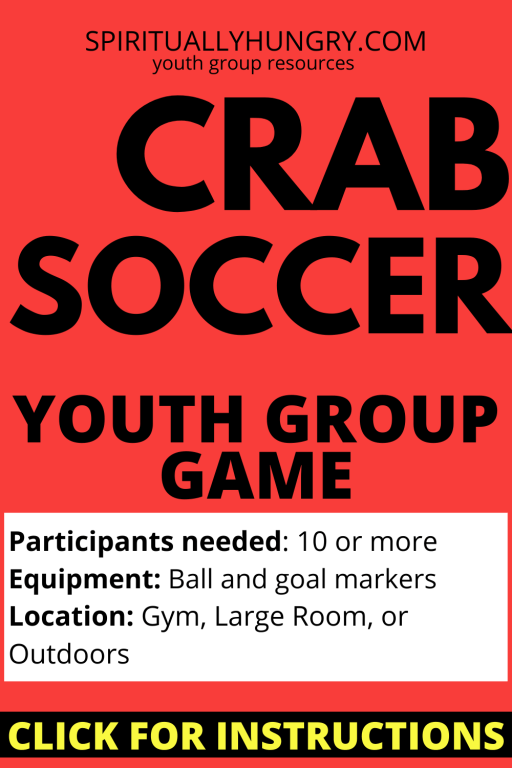 Crab Soccer Game Instructions | Youth Group Games | Games For Youth | No Prep Games