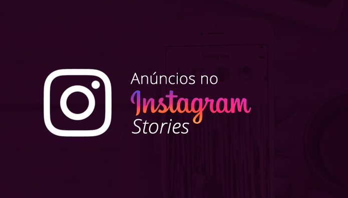 Como anunciar no Instagram Stories