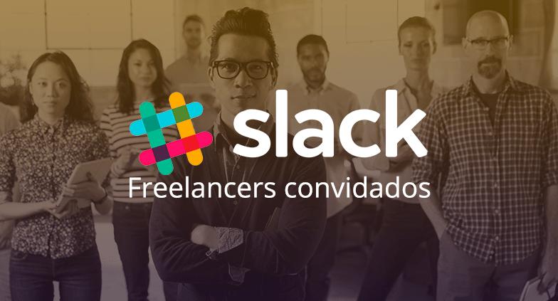 Slack lança atualização que favorece freelancers