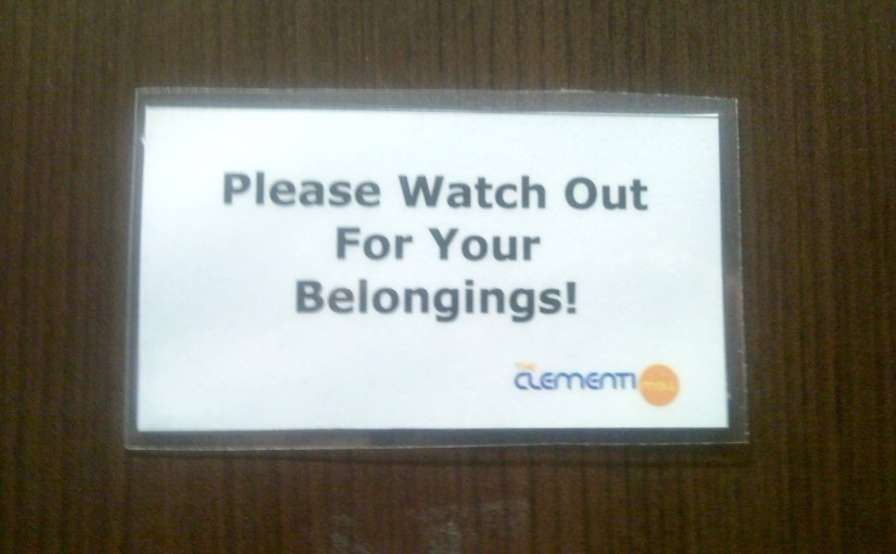 """""""Please Watch Out For Your Belongings!"""""""