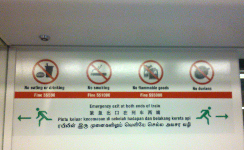 No durians on trains! (Apparently they still have to remind people.)