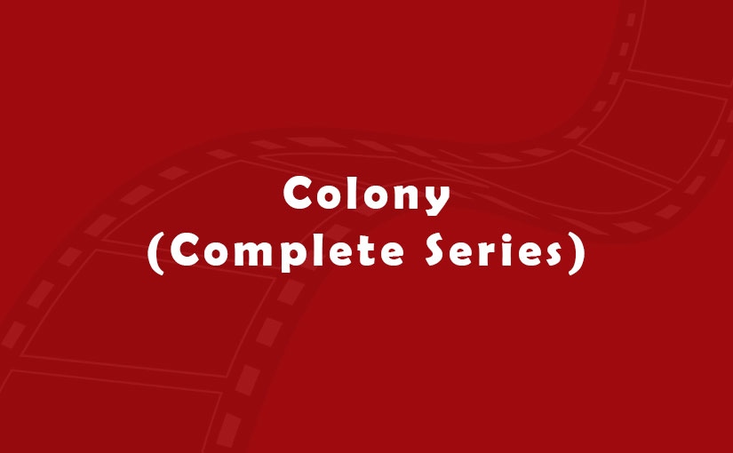 Colony (Complete Series)