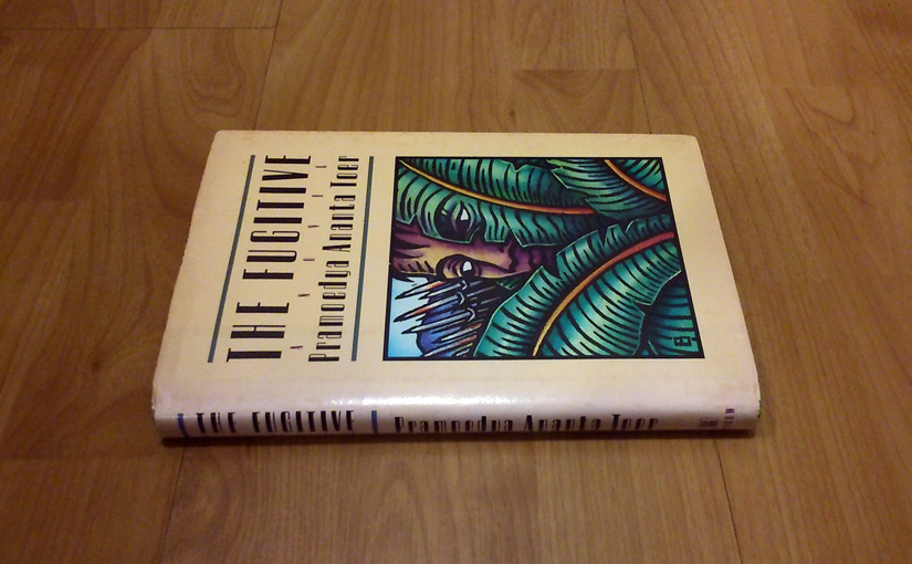 The Fugitive by Pramoedya Ananta Toer