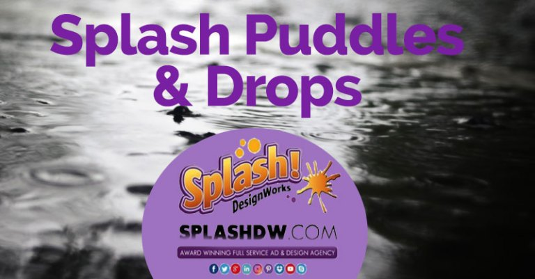 Splash Puddles and Drops to help you succeed in business!