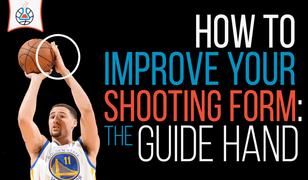 improve shooting form with the guide hand