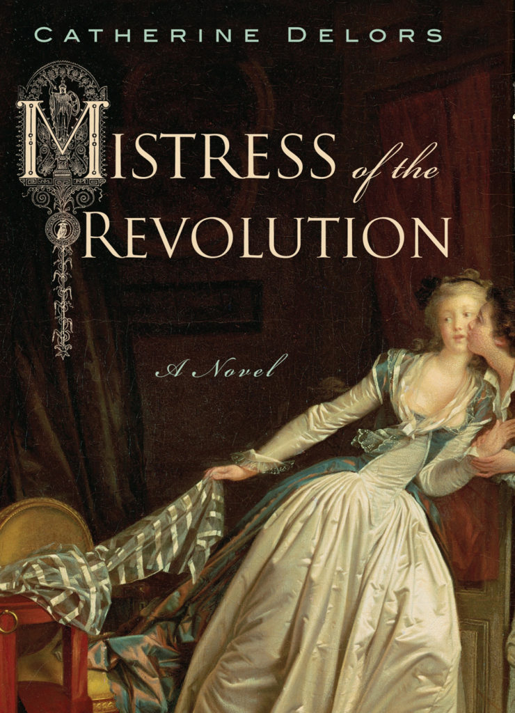 Mistress of the Revolution book cover (Dutton)