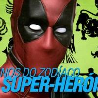 Os Signos dos Super-Heróis