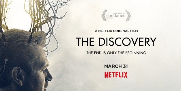THE DISCOVERY Trailer Has You Searching For The True Nature Of The Afterlife