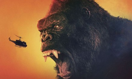 Kong Kicks Ass In Final Trailer For SKULL ISLAND; Plus A Sneak Peek At Kong VR