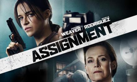 FILM REVIEW: Revenge Tale THE ASSIGNMENT Reaches but Falls Short