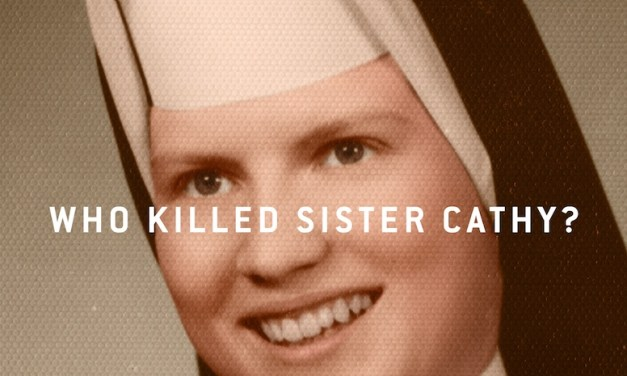 Netflix Releases Trailer for THE KEEPERS About The Murder Of A Baltimore Nun