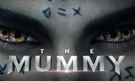 New Poster For THE MUMMY Revealed!